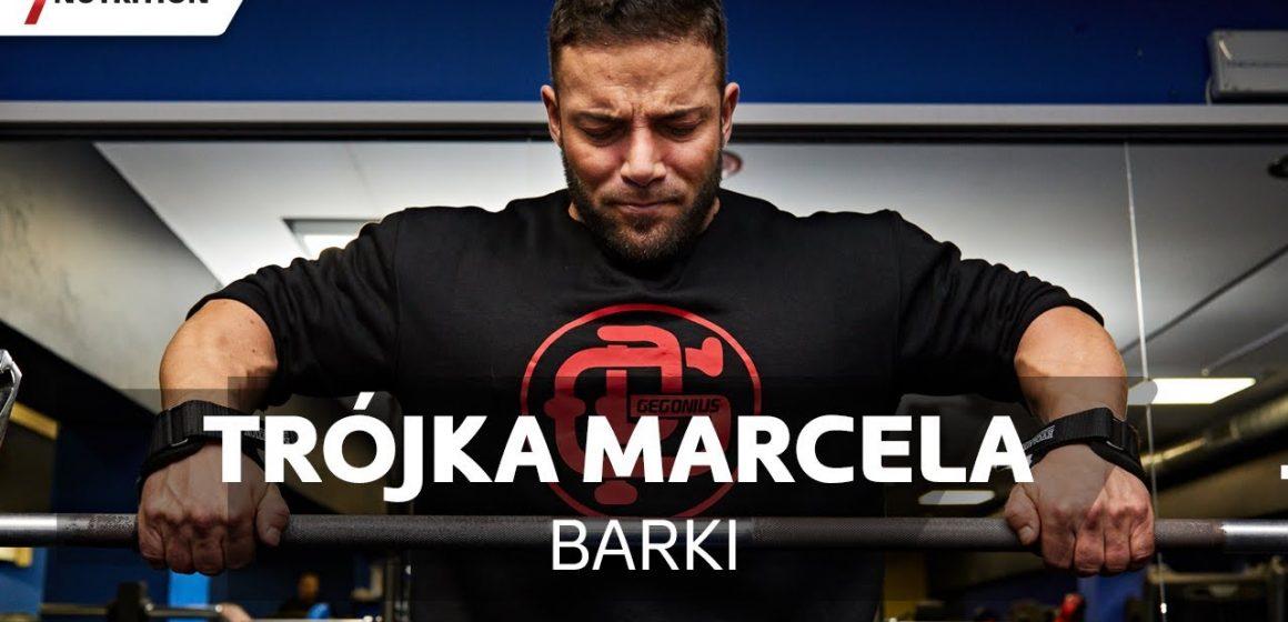 Barki – Trójka Marcela