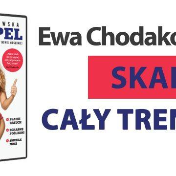 SKALPEL – Ewa Chodakowska